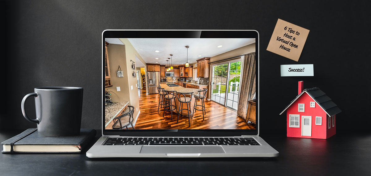 6 Tips to Host a Successful Virtual Open House